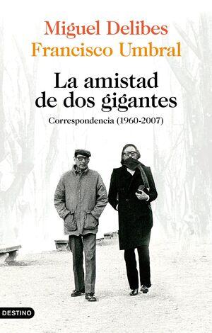 MIGUEL DELIBES Y FRANCISCO UMBRAL CORRESPONDENCIA