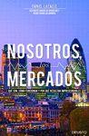 NOSOTROS, LOS MERCADOS.DEUSTO-RUST