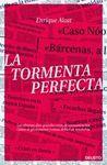 TORMENTA PERFECTA, LA.DEUSTO-RUST