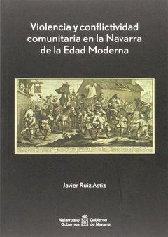 VIOLENCIA Y CONFLICTIVIDAD COMUNITARIA NAVARRA EDAD MODERNA