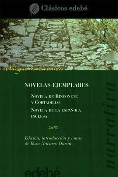 NOVELAS EJEMPLARES.CLASICOS-EDEBE