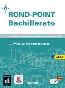 ROND-POINT, 1 Y 2 BACHILLERATO. GUIDES PÉDAGOGIQUES