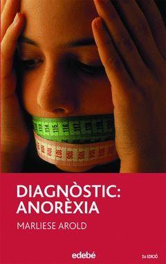 DIAGNOSTIC: ANOREXIA