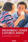 PROHIBIDO TENER 14 AÑOS