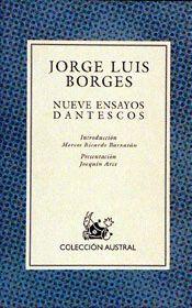 NUEVE ENSAYOS DANTESCOS (C.A.424)