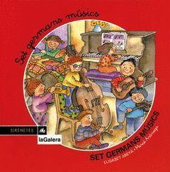 SIRENETES.11.SET GERMANS MUSICS.GALERA