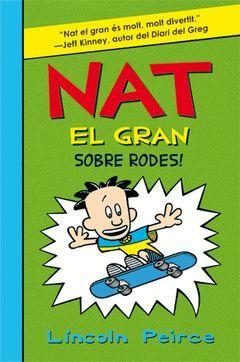 NAT EL GRAN SOBRE RODES!