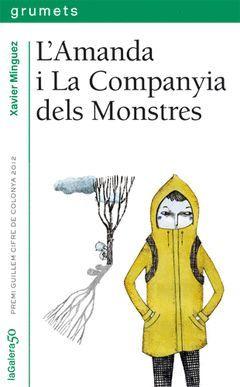 AMANDA I LA COMPANYIA DE MONSTRES. GALERA