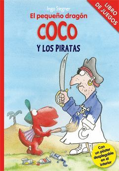 LIBRO DE JUEGOS - EL PEQUEÑO DRAGÓN COCO Y LOS PIRATAS
