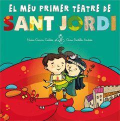 EL TEU PRIMER TEATRE DE SANT JORDI