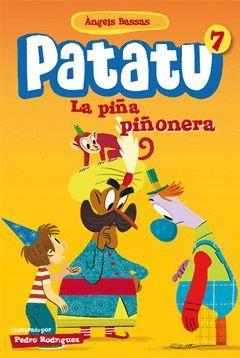 PATATU 7. LA PIÃ'A PIÃ'ONERA