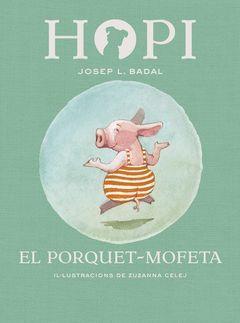 HOPI 5. EL PORQUET-MOFETA