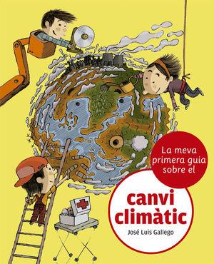 LA MEVA PRIMERA GUIA SOBRE EL CANVI CLIMATIC