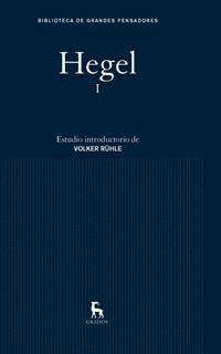 HEGEL I. BIBLIOTECA GRANDES PENSADORES-GREDOS-DURA