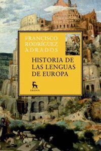 LENGUAS EUROPEAS,HISTORIA DE LAS.GREDOS-RUST