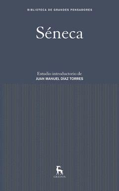 SÉNECA.GREDOS-DURA.BIBLIOTECA GRANDES PENSADORES
