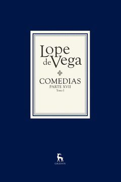 COMEDIAS LOPE DE VEGA PARTE XVII( 2 VOLS)