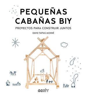 PEQUEÑAS CABAÑAS DIY