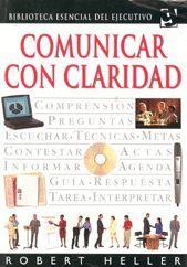 COMUNICAR CON CLARIDAD.B EJECUTIVO.GRIJA