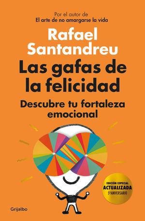 LAS GAFAS DE LA FELICIDAD (EDICION 5º ANIVERSARIO)