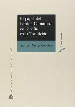 EL PAPEL DEL PARTIDO COMUNISTA EN LA TRANSICIÓN
