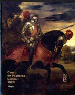 CENSO DE PECHEROS, CARLOS I 1528. TOMO II