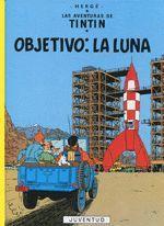 TINTIN CASTELLANO.15.OBJETIVO:LA LUNA.JUVENTUD.COMIC