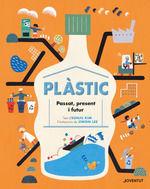 PLASTIC PASSAT PRESENT I FUTUR (CATALAN)