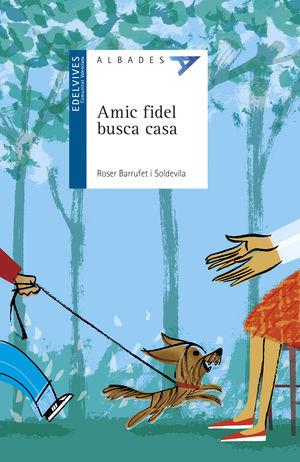 AMIC FIDEL BUSCA CASA