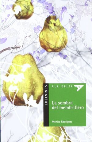 LA SOMBRA DEL MEMBRILLERO + CUADERNO