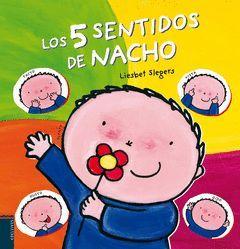 LOS CINCO SENTIDOS DE NACHO