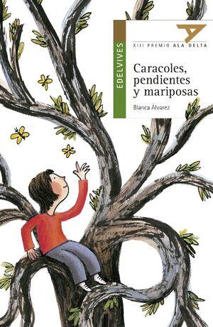 CARACOLES, PENDIENTES Y MARIPOSAS (EDICIÓN LATINÁMERICA)