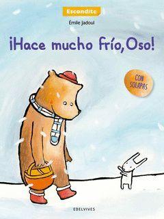 HACE MUCHO FRIO OSO