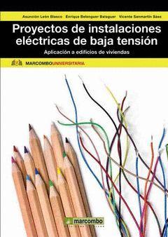 PROYECTOS DE INSTALACIONES: APLICACIÓN A EDIFICIOS DE VIVIENDAS. MARCOMBO