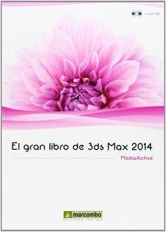 GRAN LIBRO DE 3DS MAX 2014,EL.MARCOMBO