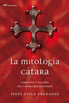 LA MITOLOGÍA CÁTARA