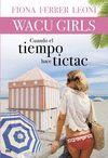 WACU GIRLS-2.CUANDO EL TIEMPO HACE TICTAC.MR-RUST