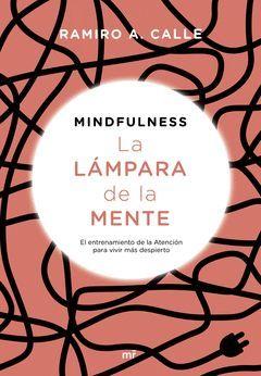 MINDFULNESS. LA LAMPARA DE LA MENTE.MR