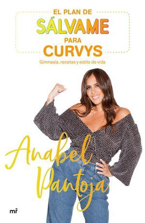 EL PLAN SALVAME PARA CURVYS DE ANABEL PANTOJA