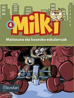 MILKI. MAITASUNA ETA BOXEOKO ESKULARRA