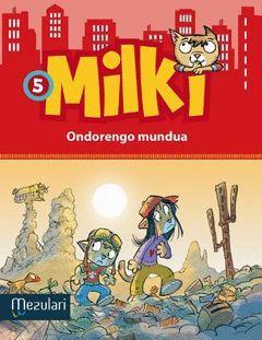 MILKI 5  ONDORENGO MUNDUA