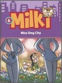 MILKI 6 EUSK MISS DOG CITY