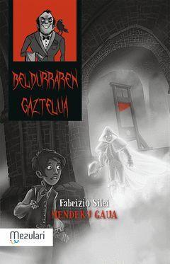 BELDURREN GAZTELUA. MENDUKO GAUA