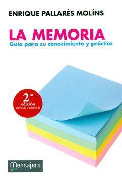MEMORIA, LA GUIA PARA SU CONOCIMIENTO Y PRACTICA
