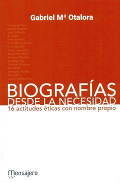 BIOGRAFIAS DESDE LA NECESIDAD (16 ACTITUDES ETICAS)