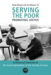 SERVING THE POOR, PROMOTING JUSTICE