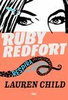RUBY REDFORD. RESPIRA POR ULTIMA VEZ. RBA-DURA-JUV