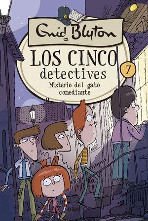 MISTERIO DEL GATO COMEDIANTE. LOS CINCO DETECTIVES 7