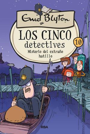 MISTERIO DEL EXTRAÑO HATILLO, EL. LOS CINCO DETECTIVES 10