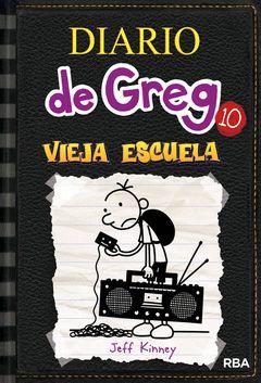 DIARIO DE GREG-010.VIEJA ESCUELA.RBA-DURA